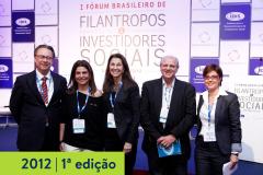 2012   1ª edição do Fórum Brasileiro de Filantropos e Investidores Sociais