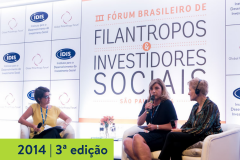 2014   3ª edição do Fórum Brasileiro de Filantropos e Investidores Sociais