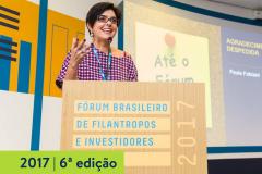 2017   6ª edição do Fórum Brasileiro de Filantropos e Investidores Sociais