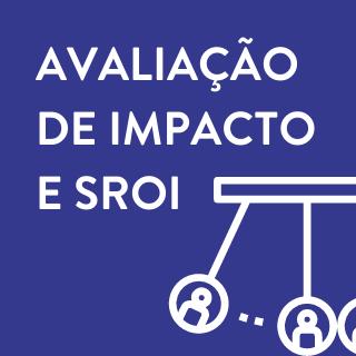 Avaliação de Impacto SROI